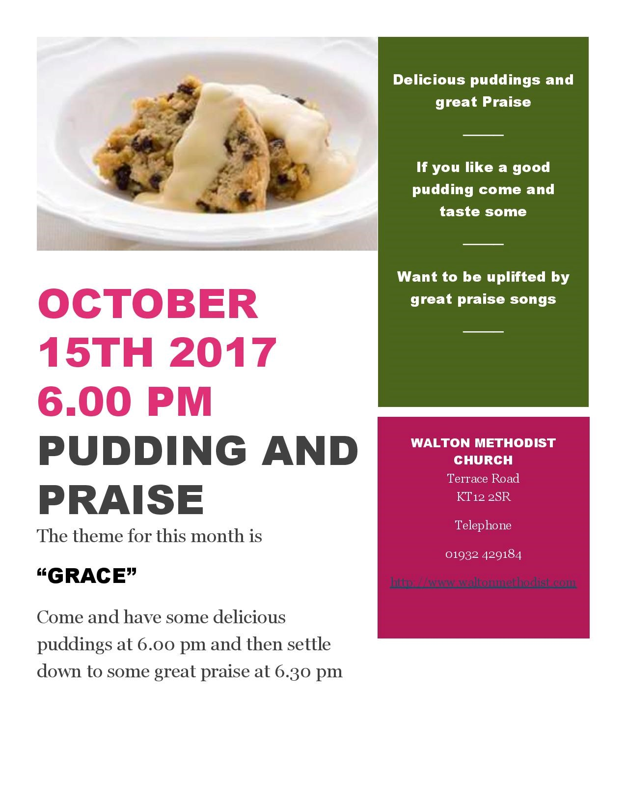 Walton Pudding and Praise October 15th 2017